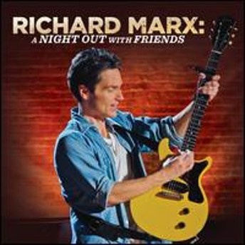 Richard Marx / A Night Out With Friends (w/DVD) (輸入盤CD)(リチャード・マークス)