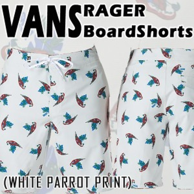 dabef8ea5d VANS/バンズ RAGER 19 BOARDSHORTS WHITE PARROT PRINT 男性用 サーフ ...