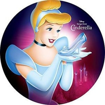 Soundtrack / Songs From Cinderella (Limited Edition) (Picture Disc) 【輸入盤LPレコード】(サウンドトラック)