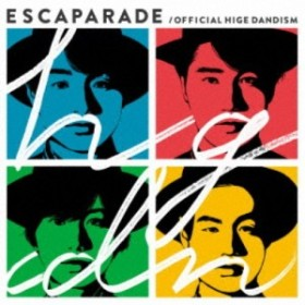 Official髭男dism/エスカパレード《通常盤》 【CD】