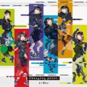 i☆Ris/Changing point 【CD】