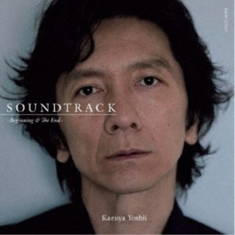 吉井和哉/SOUNDTRACK ~Beginning & The End~ 【CD】
