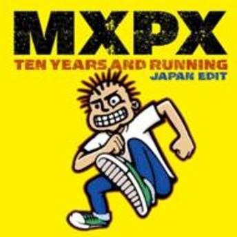 MxPx/Ten Years And Running (Ltd)