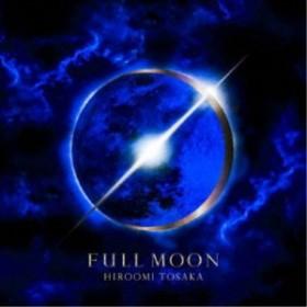 HIROOMI TOSAKA/FULL MOON《通常盤》 【CD】
