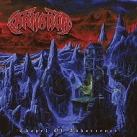 Carnation/Chapel Of Abhorrence