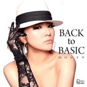 CD / 山口レイヤ / BACK to BASIC