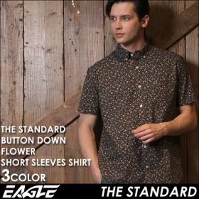シャツ メンズ 半袖 花柄 ボタンダウン カジュアルシャツ半袖 花柄 シャツ メンズ ボタンダウンシャツ メンズ カジュアルシャツ EAGLE THE STANDARD イーグル
