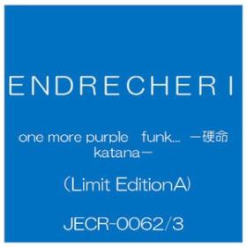 ソニーミュージックENDRECHERI / one more purple funk...-硬命 katana-(Limited EditionA)【CD+DVD】JECR-0062/3