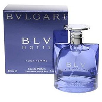 BVLGARI ブルガリ ブルー ノッテ (箱なし) EDP・SP 40ml 香水 フレグランス BVLGARI BLV NOTTE POUR FEMME