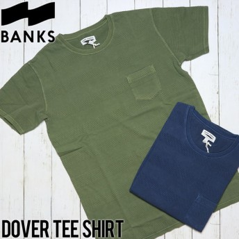 [クリックポスト対応] BANKS バンクス DOVER TEE SHIRT 半袖Tシャツ WTS0223