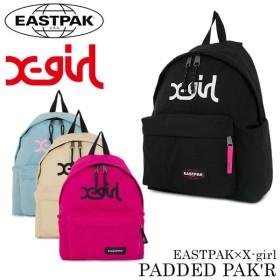 最大23%!イーストパック EASTPAK × エックスガール X-girl リュック EK620 PADDED PAK'R  パデッドパッカー デイパック バックパック リュックサック [PO5]