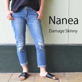 ナネア NANEA ダメージデニムスキニーパンツ