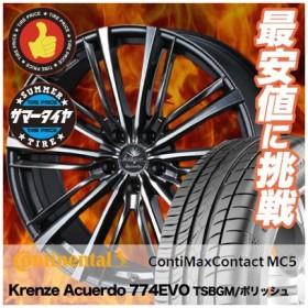 225/45R19 96W XL コンチネンタル  コンチマックスコンタクト MC5 weds Krenze Acuerdo 774EVO サマータイヤホイール4本セット