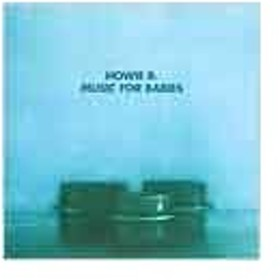 Howie B Music For Babies CD