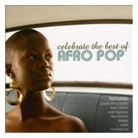Various Artists Celebrate The Best Of Afro Pop CD