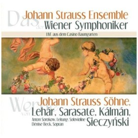 ヨハン・シュトラウス・アンサンブル Live aus dem Casino Baumgarten - J.Strauss, E.Strauss, Lehar, etc CD