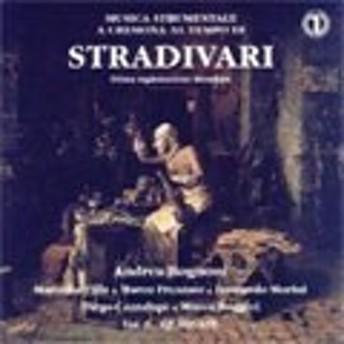 アンドレア・ロニオーニ Instrumental Music of Cremona in the Time of Stradivari (5/3-5/1999, 5(4)/25-26/2000) CD