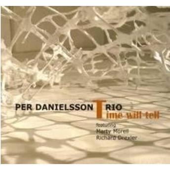 Per Danielsson Time Will Tell CD
