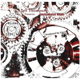 Jeff Thompson (Club/Techno) Amalgamated Metals A/B 7inch Single