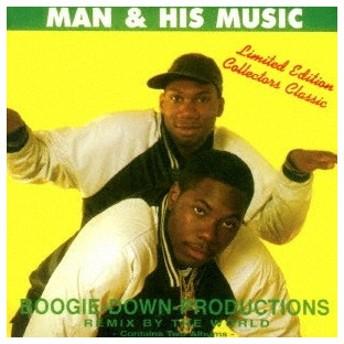 Boogie Down Productions マン・アンド・ヒズ・ミュージック +1<完全限定生産盤> CD