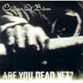 Children Of Bodom Are You Dead Yet CD