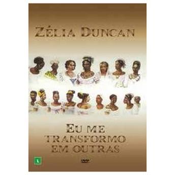Zelia Duncan Eu Me Transformo Em Outras DVD