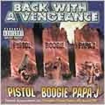 Pistol Back With A Vengeane CD