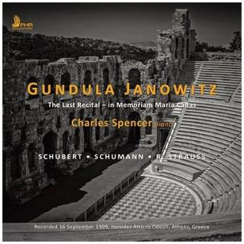 グンドゥラ・ヤノヴィッツ Gundula Janowitz - The Last Recital - In Memoriam Maria Callas CD
