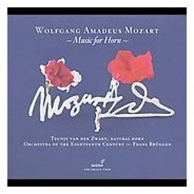 トゥーニス・ファン・デァ・ズヴァールト Mozart: Music for Horn - Horn Concerto No.3 K.447, Mitridate re di Ponto CD