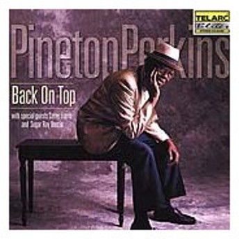 Pinetop Perkins Back On Top CD