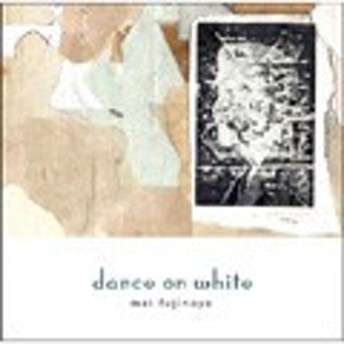 藤乃家舞 dance on white CD