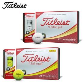 タイトリスト Titleist ゴルフボール 1ダース 12個入 トゥルーソフト DT TRUSOFT