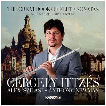 ゲルゲイ・イッゼーシュ Gergely Ittzes - The Great Book of Flute Sonatas Vol. 1 - The 18th Century CD