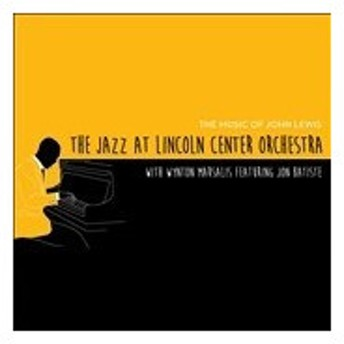 Jazz At Lincoln Center Orchestra The Music Of John Lewis CD