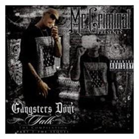 Mr. Criminal The Sequel G's Don't Talk CD