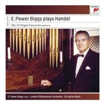 パワー・ビッグズ E.Power Biggs Plays Handel - The 16 Concertos and More<完全生産限定盤> CD