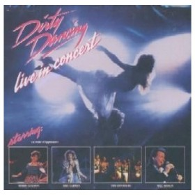 Cast Recording Dirty Dancing - Live In Concert CD