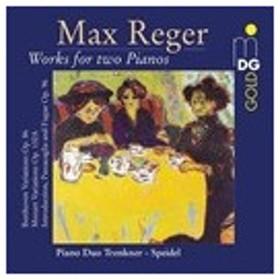 トレンクナー&シュパイデル・デュオ Works for 2 Pianos - Reger, Beethoven, Mozart CD