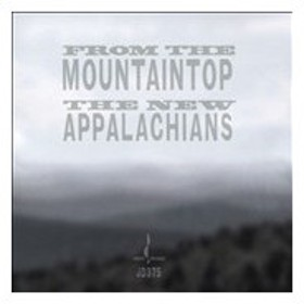 The New Appalachians From The Mountaintop CD