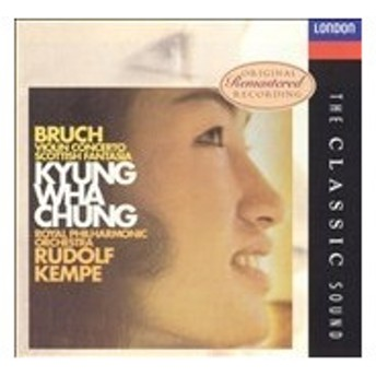 ロイヤル・フィルハーモニー管弦楽団 The Classic Sound - Bruch: Violin Concerto, etc / Chung CD