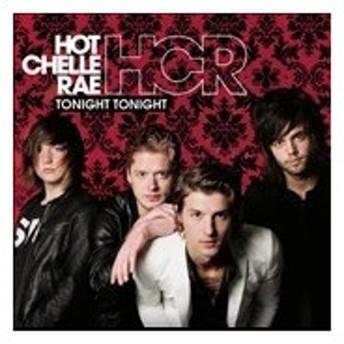 Hot Chelle Rae Tonight Tonight CD