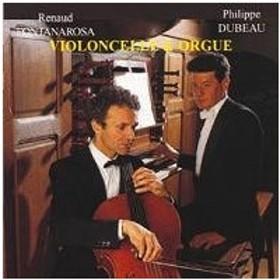 Renaud Fontanarosa Cello & Organ - J.S.Bach, Handel, A.Stradella, etc CD
