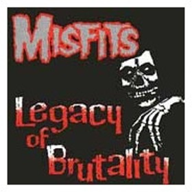 The Misfits Legacy Of Brutality CD