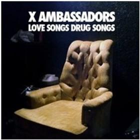 X Ambassadors Love Songs Drug Songs CD