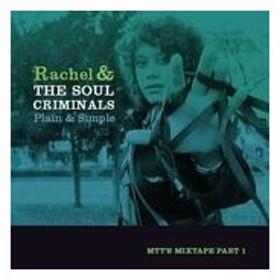 Rachel & The Soul Criminals Plain & Simple CD