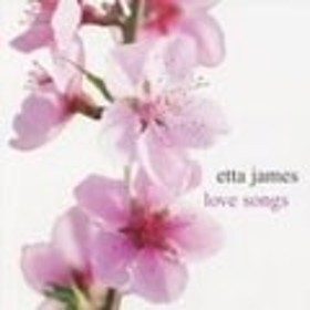 Etta James Love Songs CD