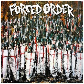 Forced Order One Last Prayer CD