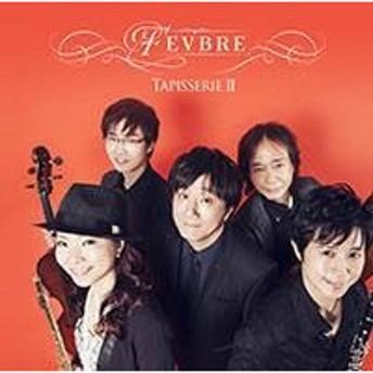 Fevbre Tapisserie II CD