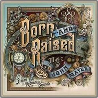 John Mayer (Rock) Born And Raised CD