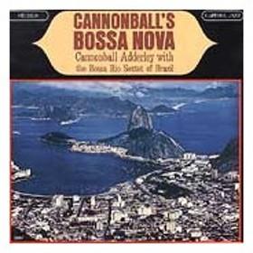 Cannonball Adderley Cannonball's Bossa Nova CD